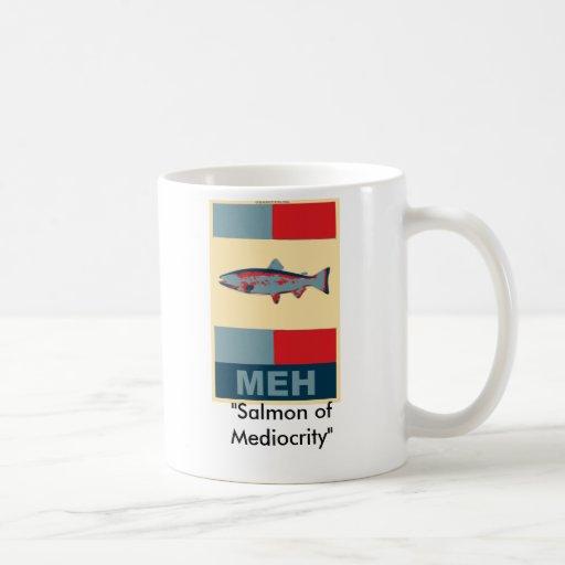 """meh, """"salmones de la mediocridad """" taza básica blanca"""