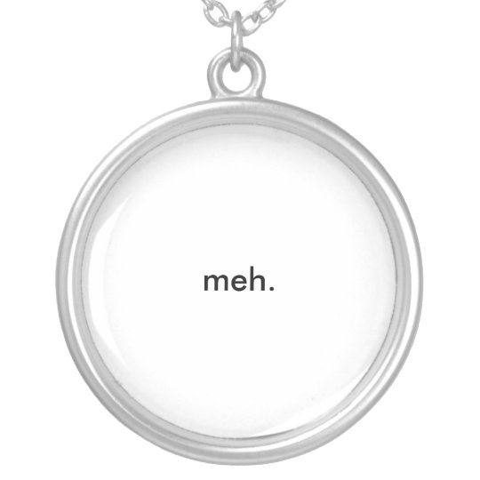 meh. silver plated necklace