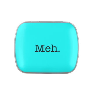 Meh Slang Quote - Cool Quotes Template Jelly Belly Candy Tins