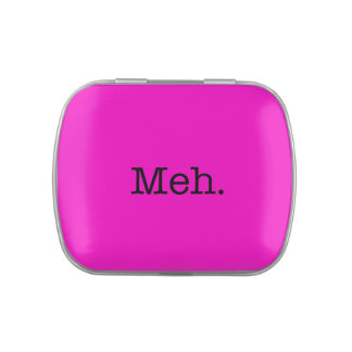Meh Slang Quote - Cool Quotes Template Jelly Belly Tins