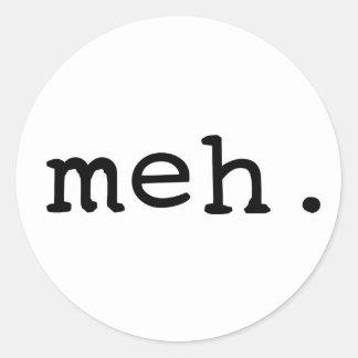 Meh. Round Stickers