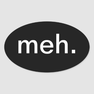 meh. sticker 2.0