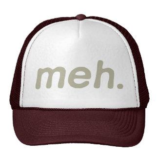 Meh. Trucker Hat