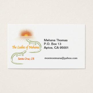 MEHANA Thomas P.O. Box 13Aptos,... Business Card