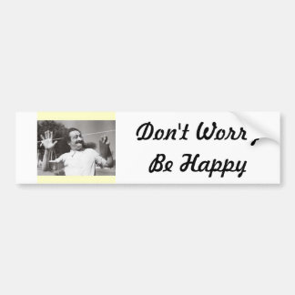 """Meher Baba """"Don't Worry Be Happy"""" Bumber Sticker"""
