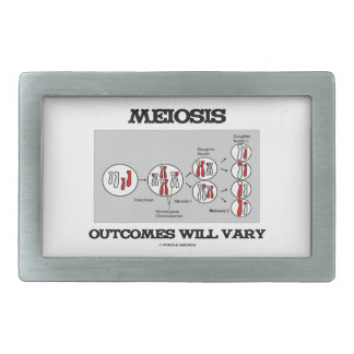 Meiosis Outcomes Will Vary (Meiosis Humor) Belt Buckle