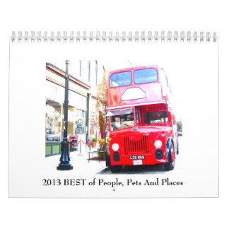 Mejor 2013 de la gente, de mascotas y del calendarios de pared