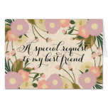 Mejor amigo floral elegante usted será mi dama de felicitacion