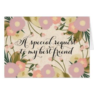 Mejor amigo floral elegante usted será mi dama de tarjeta de felicitación