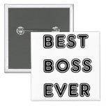 Mejor Boss nunca Pin Cuadrada 5 Cm