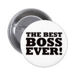 Mejor Boss nunca Pin Redondo 5 Cm