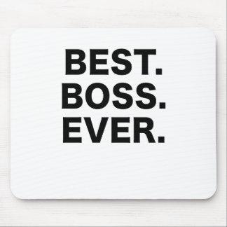 Mejor Boss nunca Alfombrillas De Raton