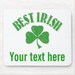Mejor irlandés - modifique su texto para requisito alfombrillas de ratón