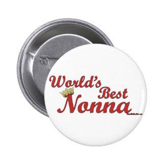 Mejor Nonna del mundo Pin Redondo De 2 Pulgadas