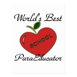 Mejor ParaEducator del mundo Tarjeta Postal