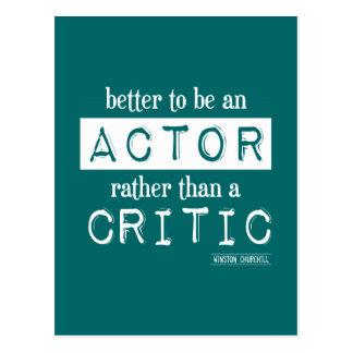 Mejore a un actor bastante que un crítico tarjetas postales