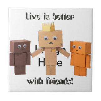 mejore con los amigos azulejo cuadrado pequeño