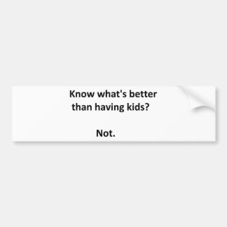 Mejore que los niños #1 pegatina de parachoque
