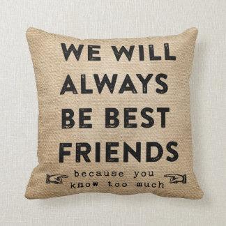 Mejores amigos de la arpillera para siempre cojín decorativo