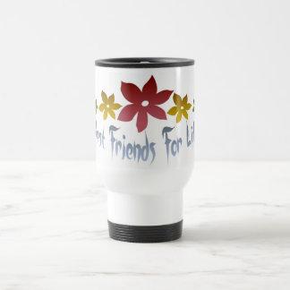 Mejores amigos para la vida tazas de café