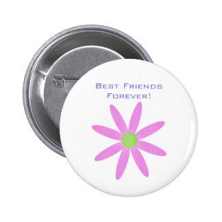 ¡Mejores amigos para siempre! Botón de la flor Pins