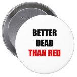 Mejores muertos que el rojo (2) pin