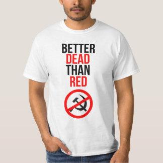 Mejores muertos que rojo playera