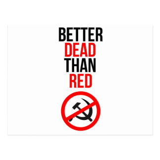 Mejores muertos que rojo postal