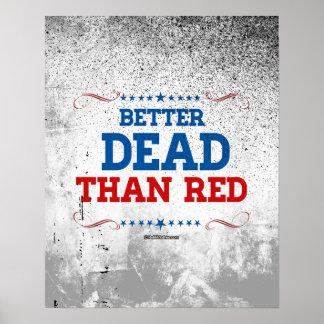 Mejores muertos que rojo póster