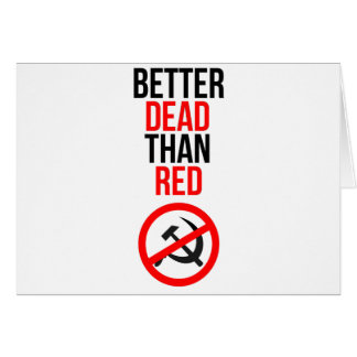 Mejores muertos que rojo tarjeta de felicitación
