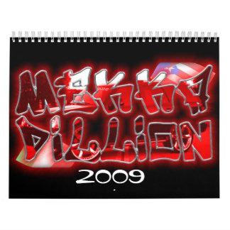 Mekka Dillion, 2009 Calendario