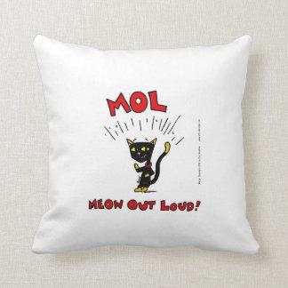"""Mel """"MOL: MEOW OUT LOUD"""" Pillow"""