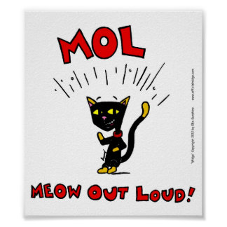 Mel MOL MEOW OUT LOUD Poster