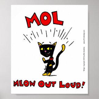 "Mel ""MOL: MEOW OUT LOUD"" Poster"