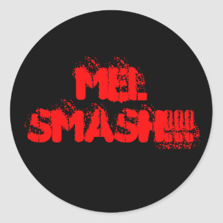 Mel SMASH!!! Classic Round Sticker
