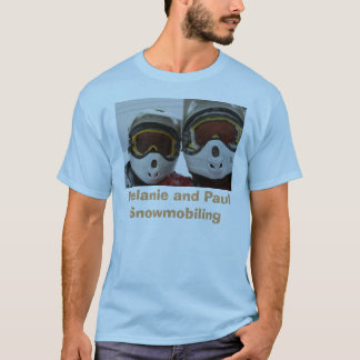 Melanie and Paul Snowmobiling T-Shirt