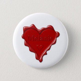 Melanie. Red heart wax seal with name Melanie Pinback Button