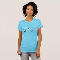 Melanin   Autism T-Shirt