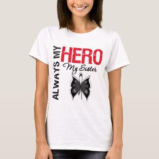 Melanoma Always My Hero My Sister T-Shirt