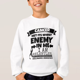 Melanoma Cancer Met Its Worst Enemy in Me Sweatshirt