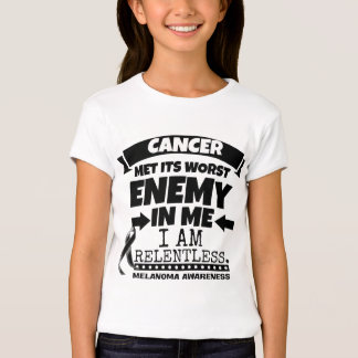 Melanoma Cancer Met Its Worst Enemy in Me T-Shirt
