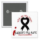 Melanoma I Support My Aunt Pins