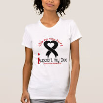 Melanoma I Support My Dad T-Shirt