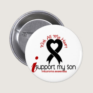 Melanoma I Support My Son Button