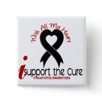 Melanoma I Support The Cure Pinback Button