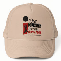 Melanoma I Wear Black For My Husband 9 Trucker Hat