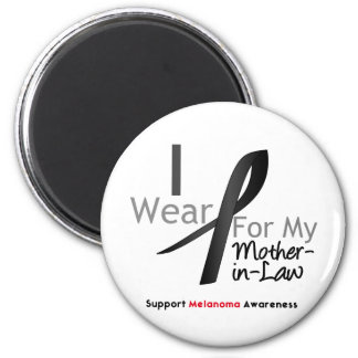 Melanoma I Wear Black For My Mother-in-Law Magnets