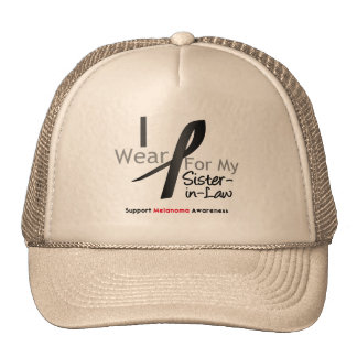 Melanoma I Wear Black For My Sister-in-Law Hat
