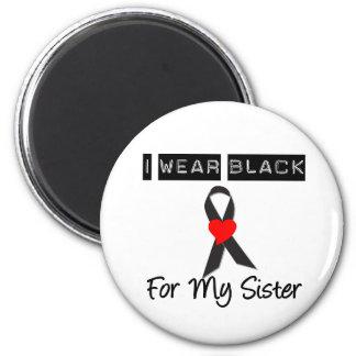 Melanoma I Wear Black For My Sister Fridge Magnet