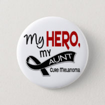 Melanoma MY HERO MY AUNT 42 Pinback Button